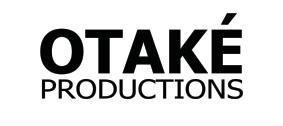 OTAKE PRODUCTIONS